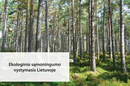 Ekologinio sąmoningumo vystymasis Lietuvoje